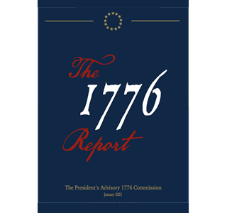 The 1776 Report: The President's Advisory 1776 Commission, Jan 2021